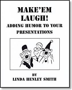 Make 'em Laugh! Adding Humor to Your Presentations